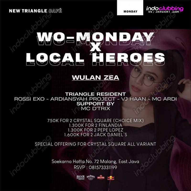 Event Wo Monday X Local Heroes Triangle Cafe Malang Mon 6 Jan 2020 Indoclubbing Com