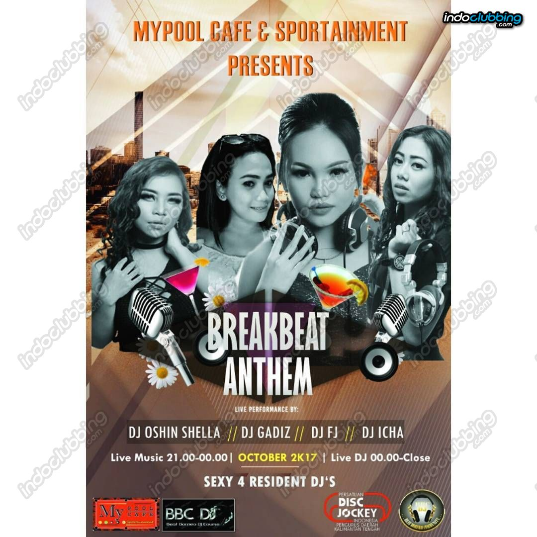 Event : BreakBeat Anthem @ My Pool and Cafe (Palangkaraya