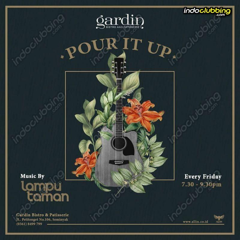 Event Lampu Taman Gardin Resto And Bar Bali Fri 24 Jul 2020 Indoclubbing Com