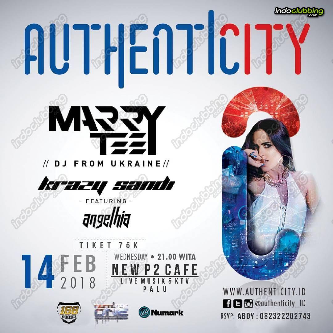 Event : Marry Teey @ New P2 Club (Palu) - Wed 14 Feb 2018 ...