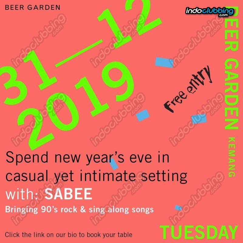 Event New Years Eve Beer Garden Jakarta Tue 31 Dec 2019 Indoclubbing Com