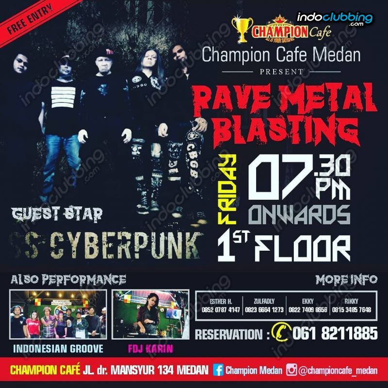 Event Rave Metal Blasting Champion Cafe Medan Fri 7 Sep 2018 Indoclubbing Com