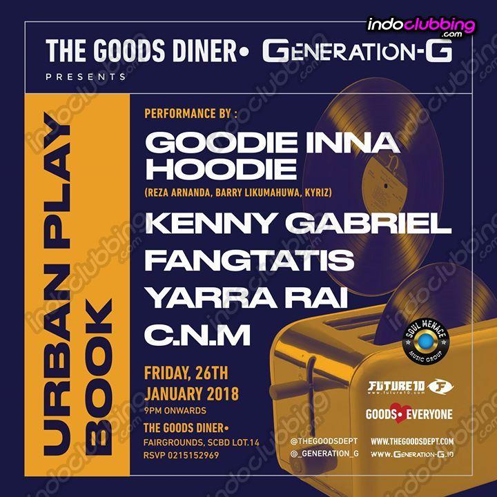 Event : Urban Playbook @ The Goods Diner (Jakarta) - Fri 26