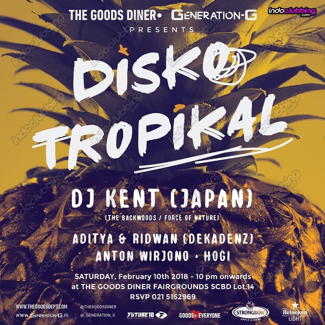 Event : Disko Tropikal @ The Goods Diner (Jakarta) - Sat 10