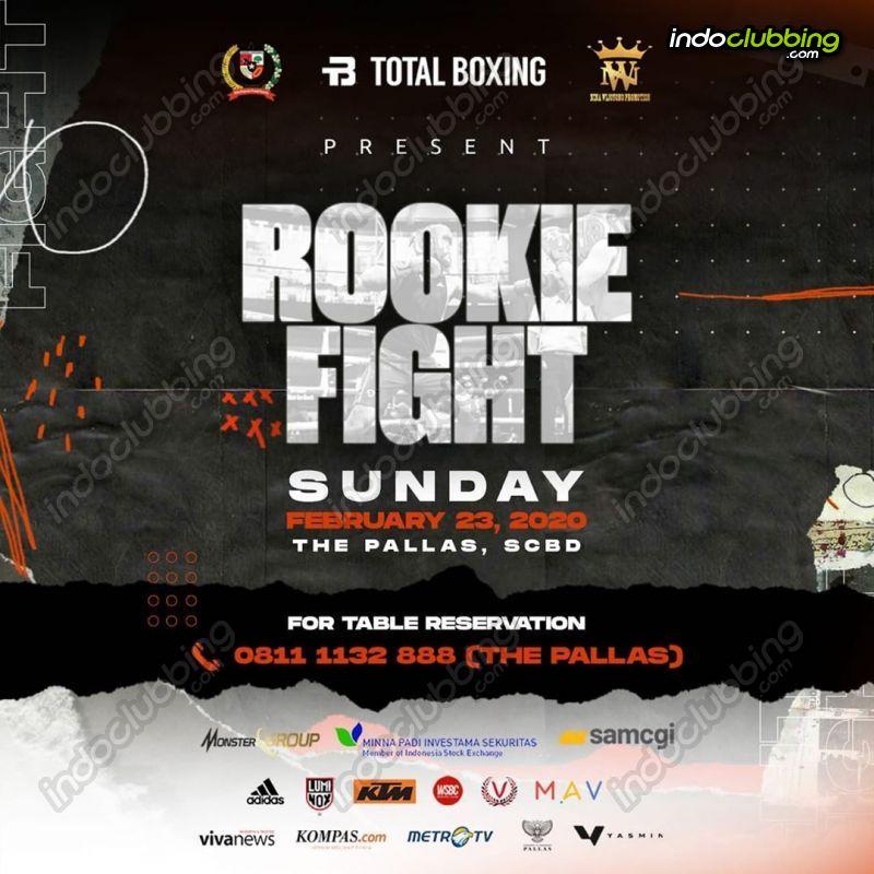 Event Rookie Fight 2020 The Pallas Jakarta Sun 23 Feb 2020