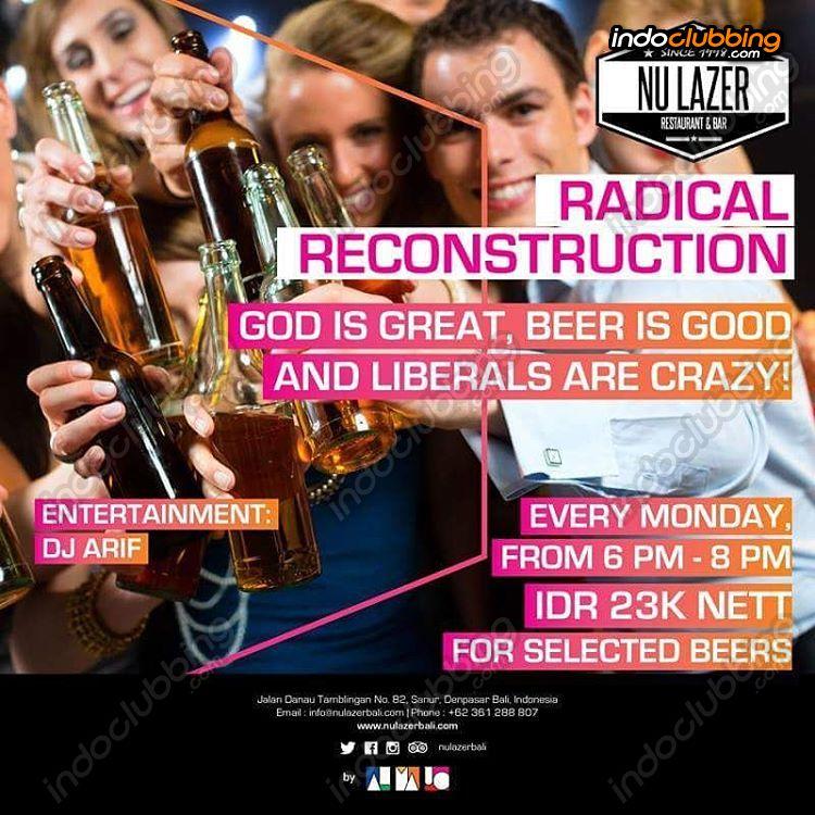 Event Radical Reconstruction At Nu Lazer Bali Mon 2 Jan 2017