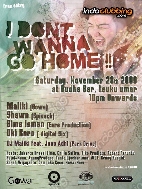 Event : I don't wanna go HOME! @ Buddha Bar (Jakarta) - Sat