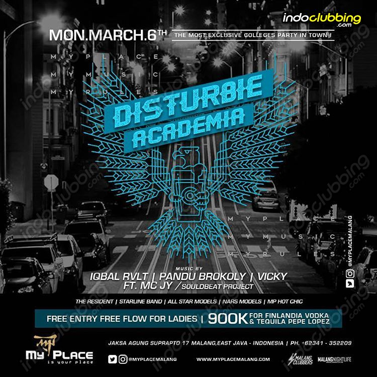 Event Disturbie Academia My Place Malang Mon 6 Mar 2017 Indoclubbing Com