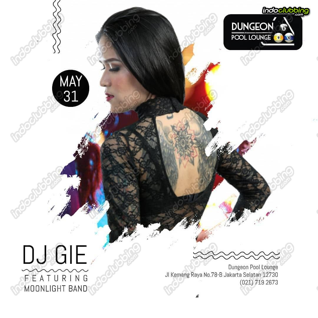 Event : Dj Gie @ Dungeon Pool Lounge (Jakarta) - Fri 31 May 2019