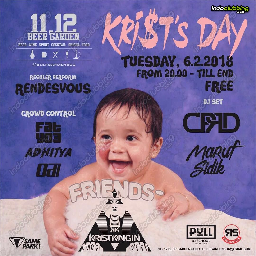 Event Krist S Day Beer Garden Solo Tue 6 Feb 2018 Indoclubbing Com
