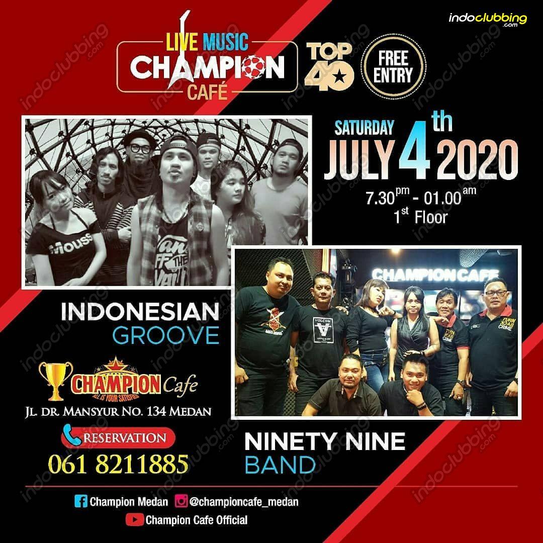 Event Saturday Champion Cafe Medan Sat 4 Jul 2020 Indoclubbing Com