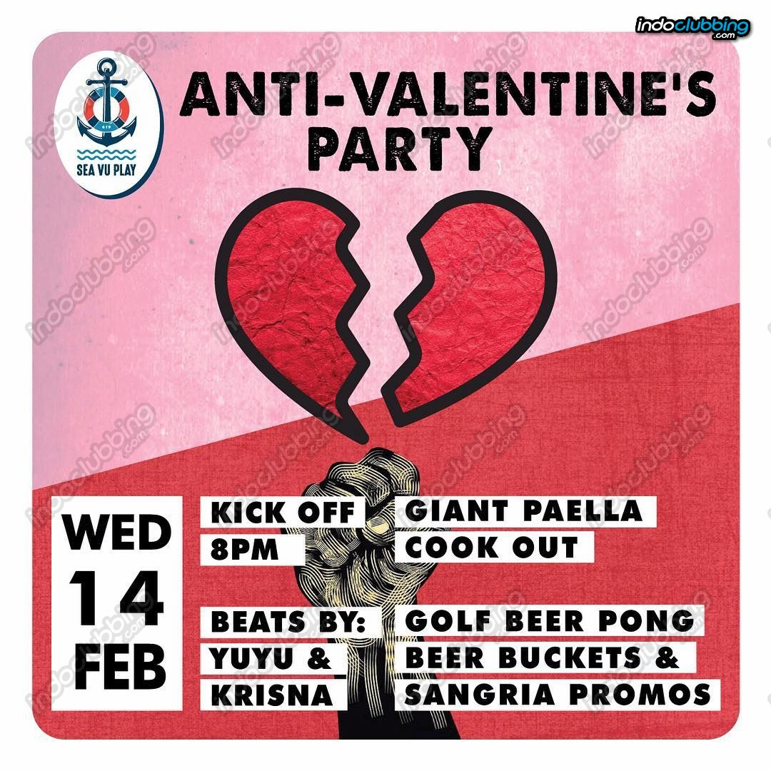 Event Anti Valentine S Party Sea Vu Play Bali Wed 14 Feb