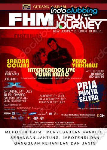 Event : FHM VISUAL JOURNEY @ X2 (Jakarta) - Sat 14 Jul 2007