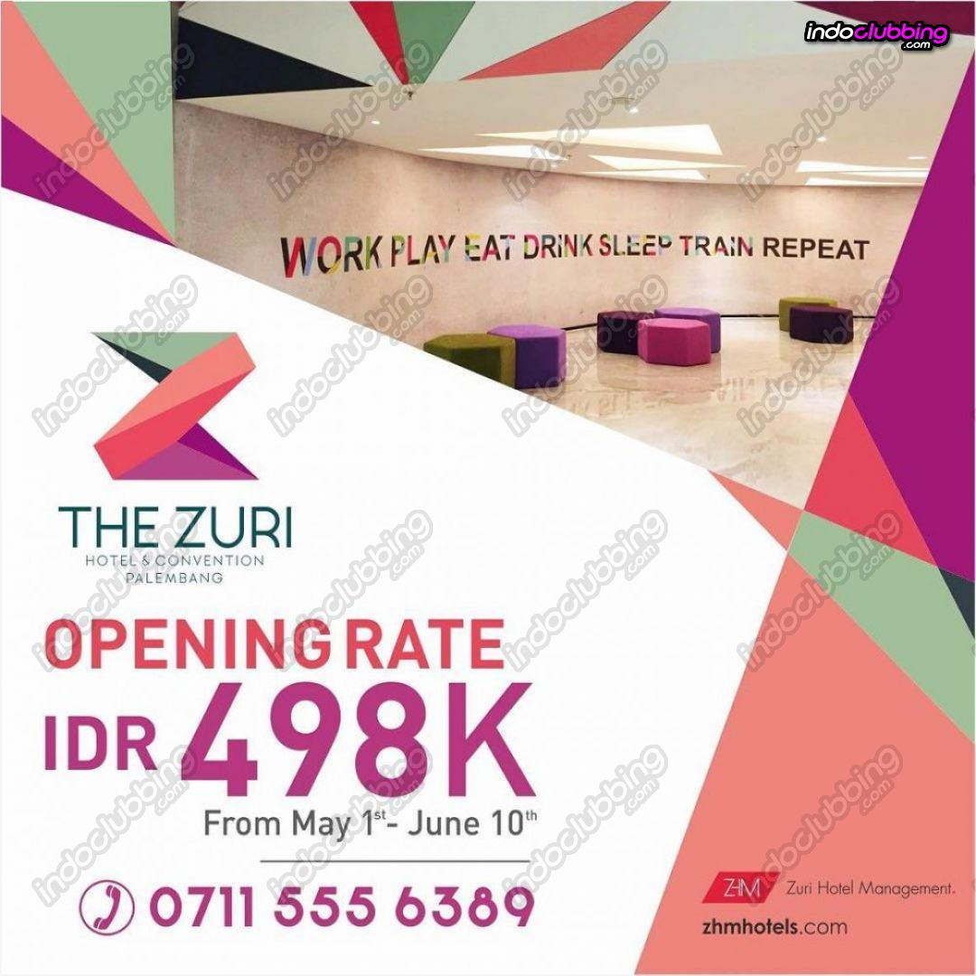 Promo The Zuri Hotel Palembang Grand Pop  Surabaya