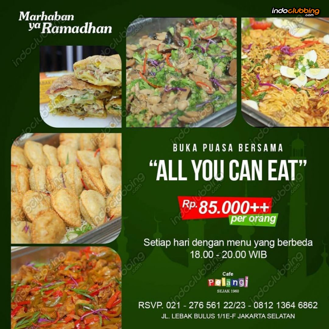Promo All You Can Eat Cafe Pelangi Jakarta Selatan Lebak Bulus Thu 17 May 2018 From 18 00 To 20 00 Indoclubbing Com