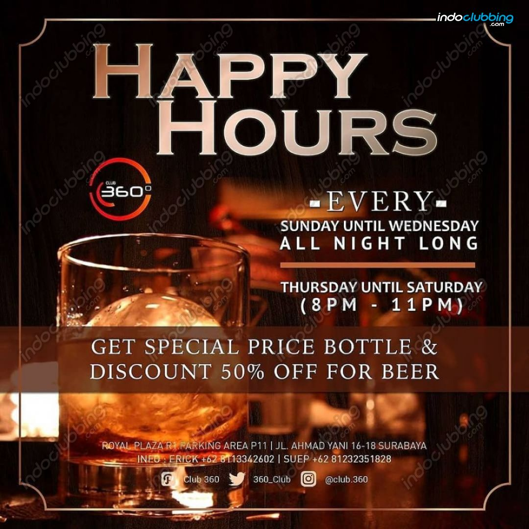 Promo Happy Hour Club 360 Surabaya Sunday Wednesday From 2000 Pop Hotel